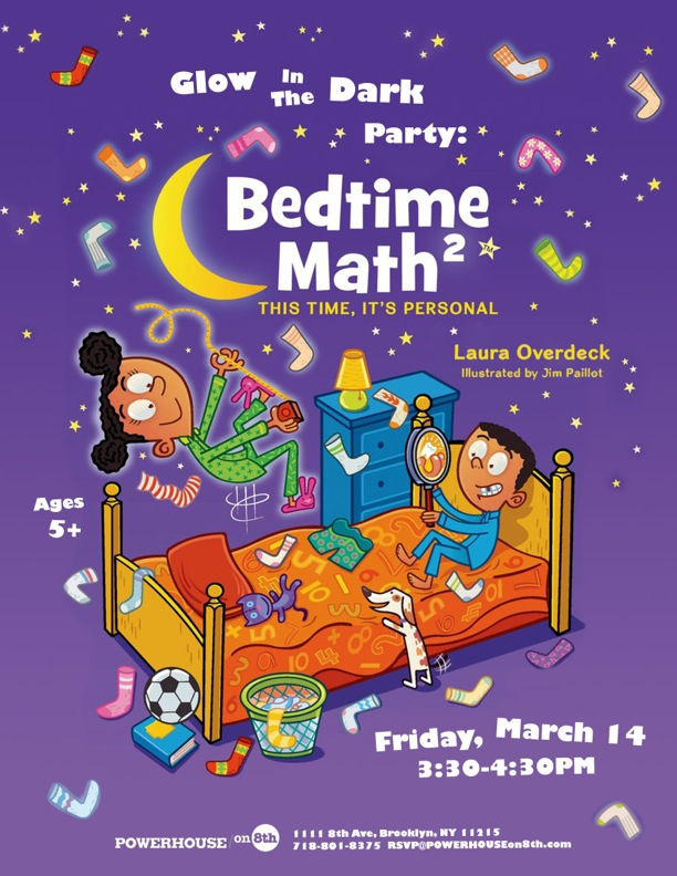 Glow In The Dark Party: Bedtime Math 2 by Laura Overdeck