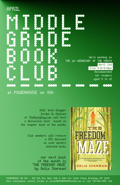 April Middle Grade Book Club: The Freedom Maze by Delia Sherman