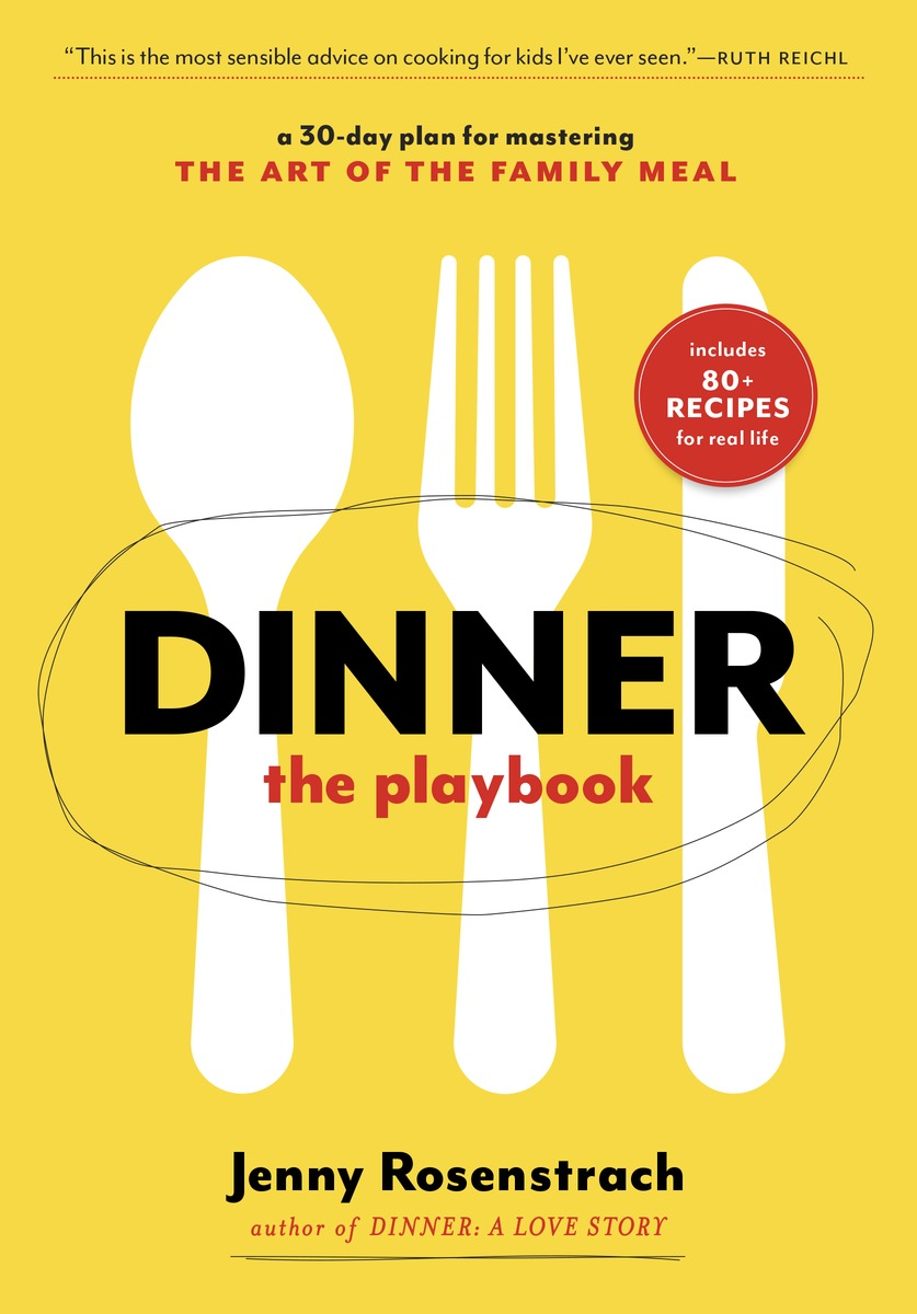 Cookbook Tasting Series with Melissa Vaughan: Dinner: The Playbook by Jenny Rosenstrach