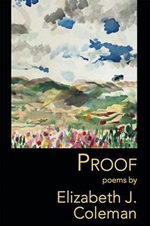 Poetry Reading: Proof by Elizabeth J. Coleman