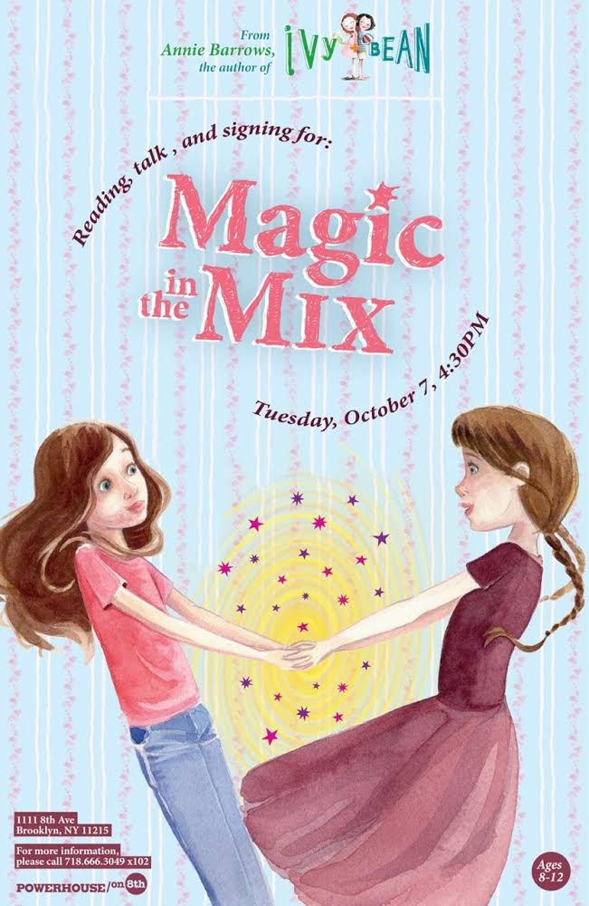 Kids Reading: Magic in the Mix by Annie Barrows