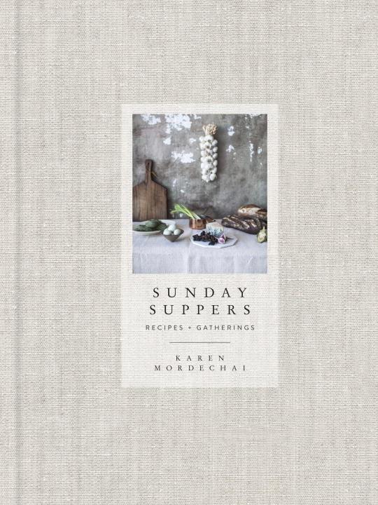 Cookbook Tasting with Melissa Vaughan: Sunday Suppers by Karen Mordechai