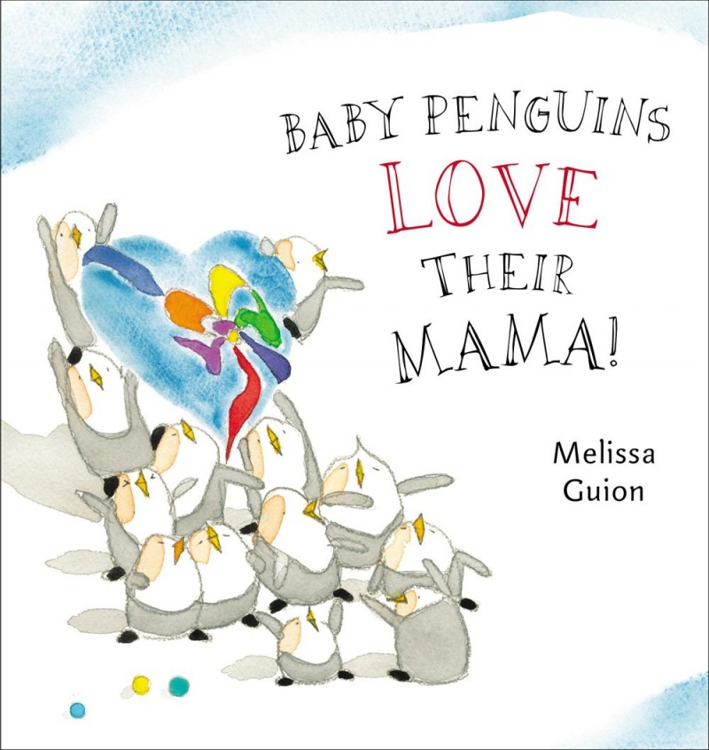 Story Time with Melissa Guion (author/illustrator of Baby Penguins Love Their Mama!)