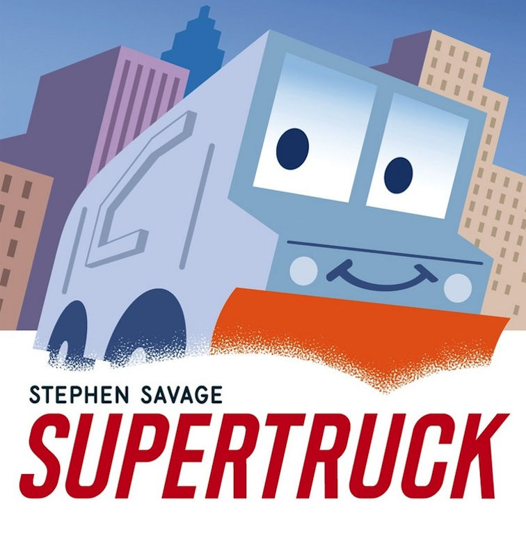 Story Time with Stephen Savage (author/illustrator of Supertruck)