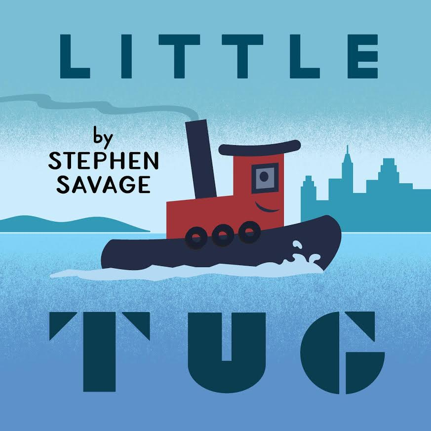 Sunday Story Time with Stephen Savage (author of Little Tug)