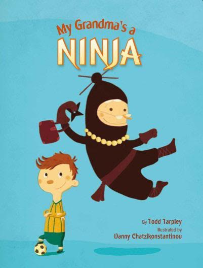 Sunday Story Time with Todd Tarpley (author of My Grandma's a Ninja!)