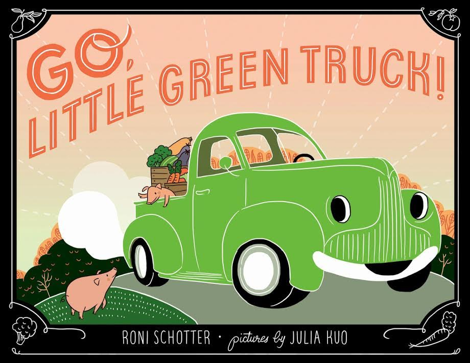 Sunday Story Time with Roni Schotter (author of Go, Little Green Truck!)