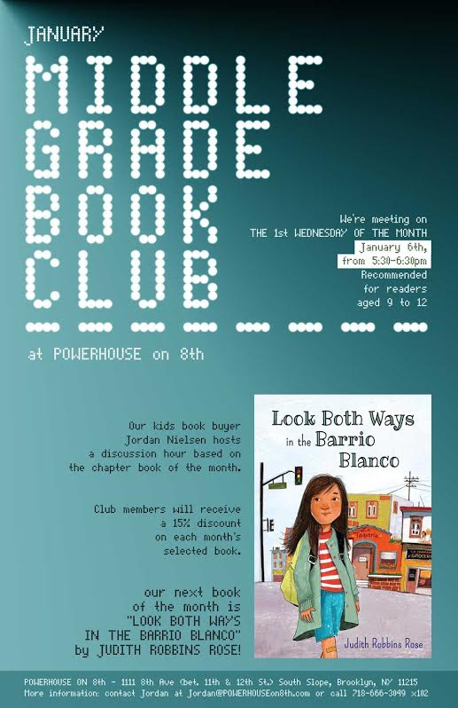 Middle Grade Book Club: Look Both Ways in the Barrio Blanco by Judith Robbins Rose