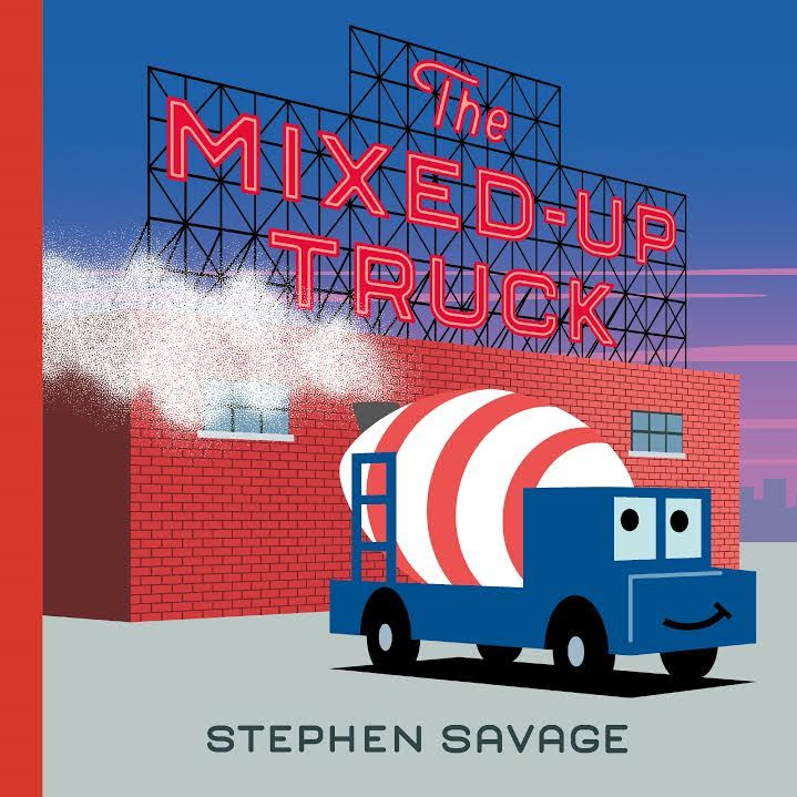 Book Launch: The Mixed-Up Truck by Stephen Savage