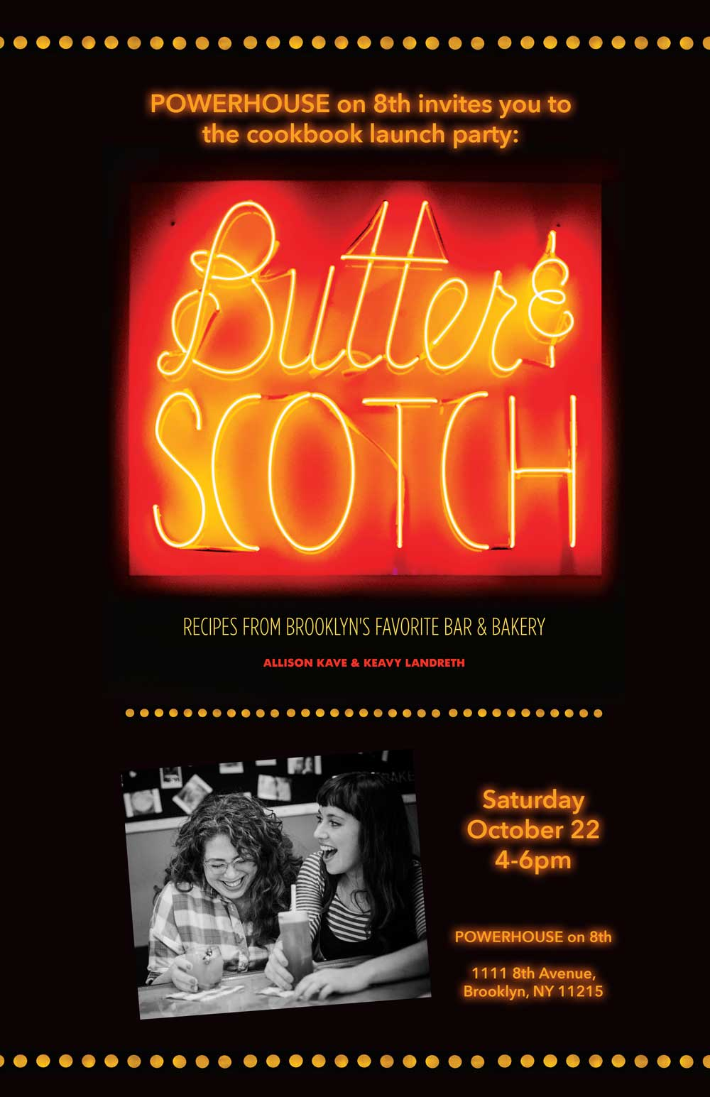 Cookbook Launch: Butter & Scotch: Recipes from Brooklyn's Favorite Bar and Bakery by Allison Kave and Keavy Landreth