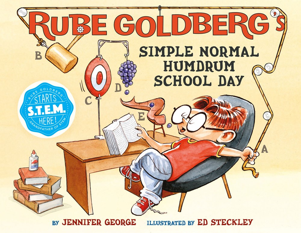 Sunday Story Time with Jennifer George & Ed Steckley (Author & Illustrator of Rube Goldberg's Simple Normal Humdrum School Day)