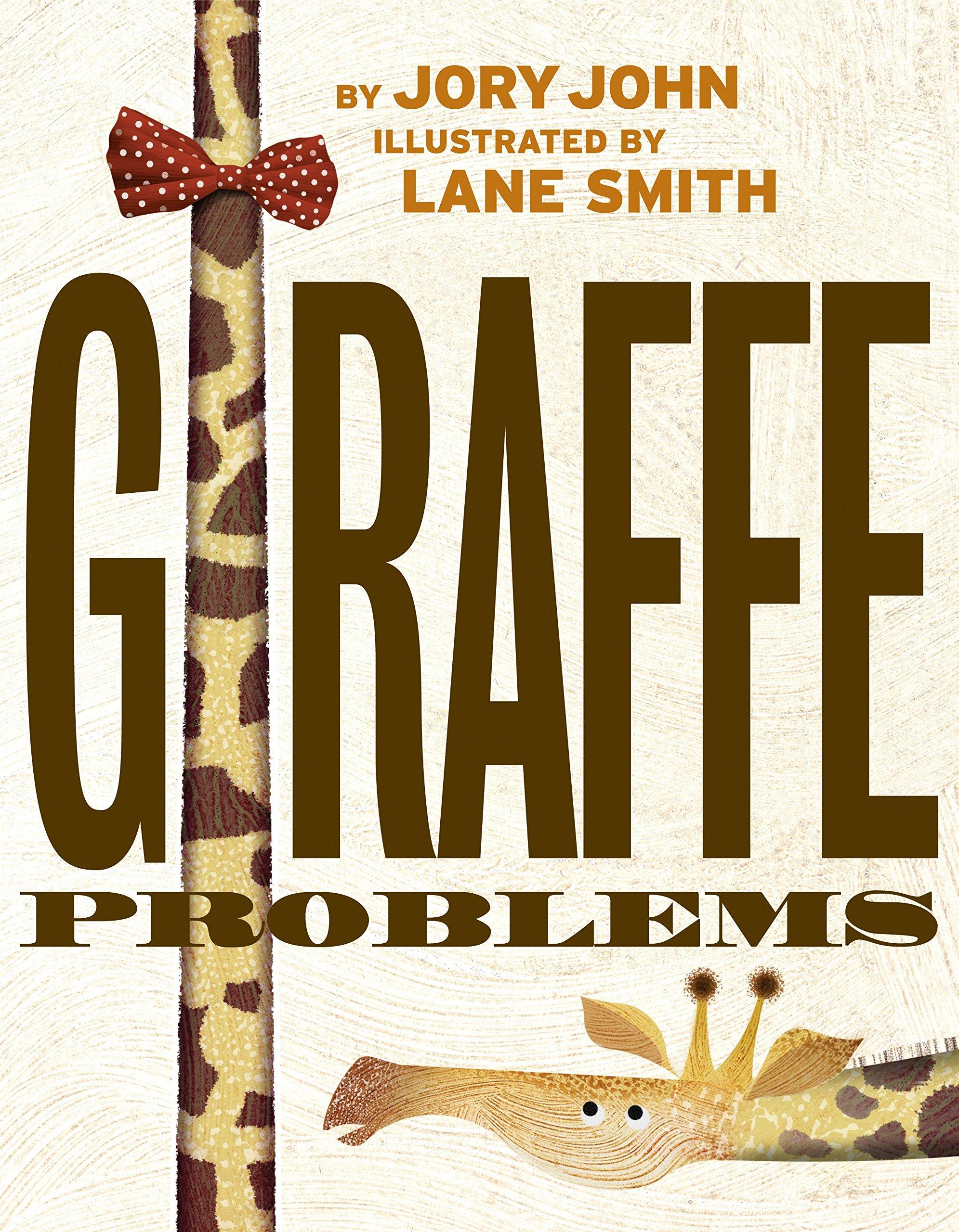 Sunday Story Time: Giraffe Problems